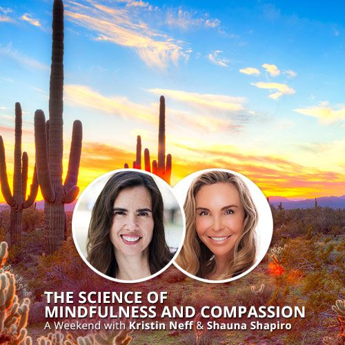 Workshop - The Science of Mindfulness and Compassion